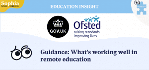 Ofsted Gov.UK What's working well in remote education