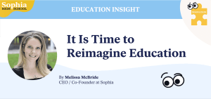 Time to reimagine education
